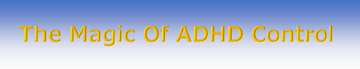 Tha Magic Of ADHD Control ~マジコン公式ブログ~